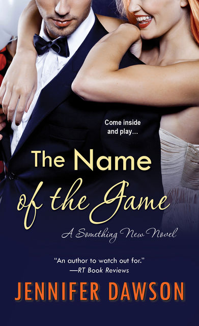 The Name of the Game, Jennifer Dawson