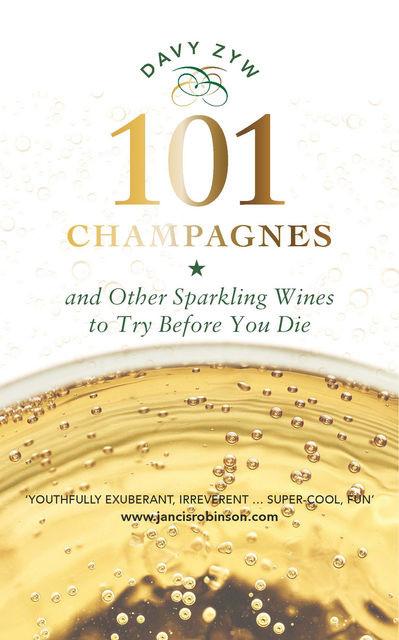 101 Champagnes and other Sparkling Wines, Davy Zyw