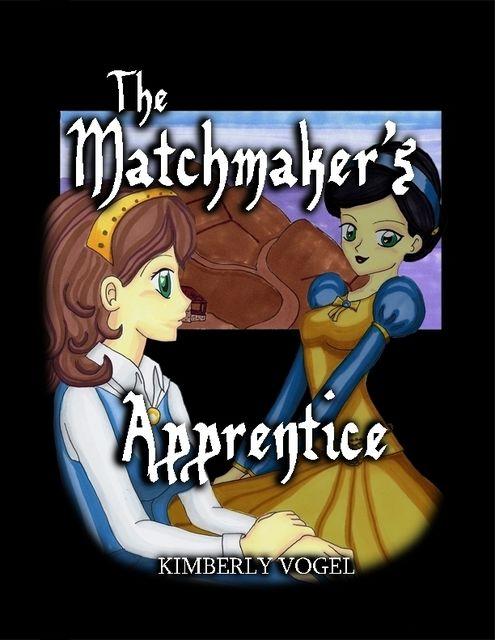 The Matchmaker's Apprentice, Kimberly Vogel