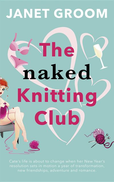 The Naked Knitting Club, Janet Groom