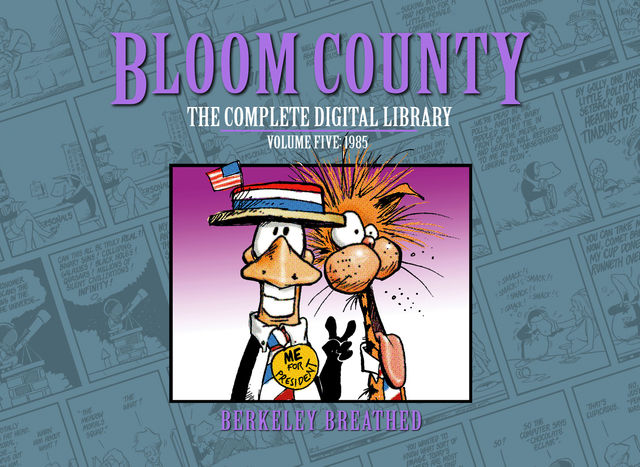 Bloom County Digital Library Vol. 5, Berkeley Breathed