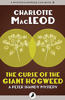 The Curse of the Giant Hogweed, Charlotte MacLeod