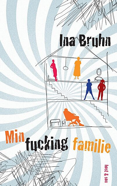 Min fucking familie, Ina Bruhn