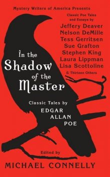 In The Shadow Of The Master: Classic Tales by Edgar Allan Poe, Michael Connelly