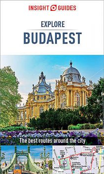 Insight Guides Explore Budapest, Insight Guides