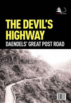 The Devil's Highway Daendels's Great Post Road, TEMPO