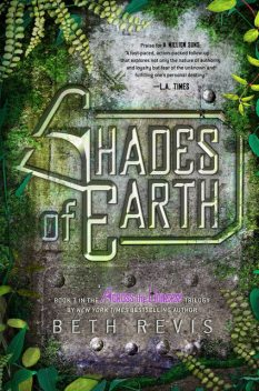 Shades of Earth, Beth Revis