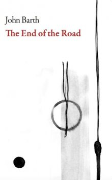 The End of the Road, John Barth