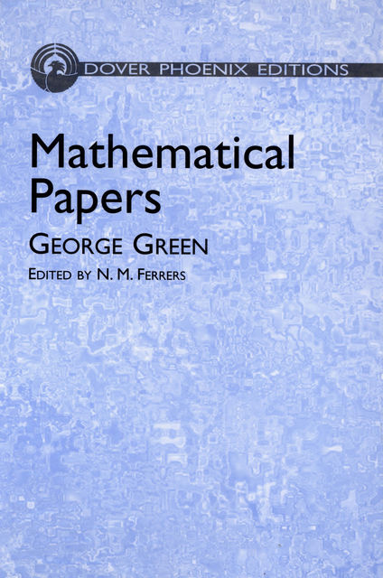 Mathematical Papers, George Green