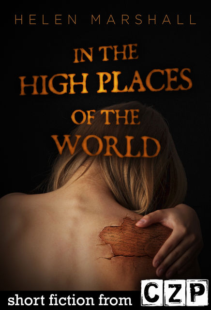 In the High Places of the World, Helen Marshall