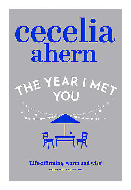 The Year I Met You (Cecelia Ahern), Cecelia Ahern