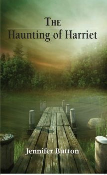 The Haunting of Harriet, Jennifer Button