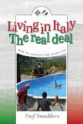 Living in Italy: the Real Deal, Stef Smulders