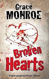 Broken Hearts, Grace Monroe