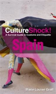 CultureShock! Spain, Marie Louise Graff
