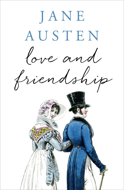 Love and Friendship, Jane Austen