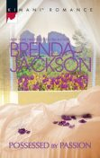 Possessed by Passion, Brenda Jackson
