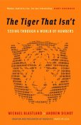 The Tiger That Isn't, Michael Blastland, Andrew Dilnot