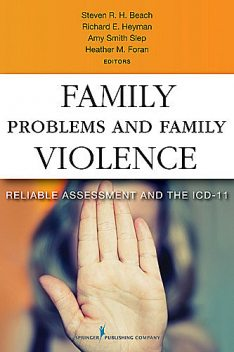 Family Problems and Family Violence, Steven Beach, Richard E. Heyman, Amy M. Smith Slep, Heather M. Foran, Marianne Z. Wamboldt