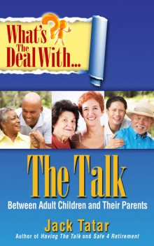 What's the Deal with The Talk Between Adult Children and Their Parents, Jack Tatar