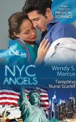 NYC Angels: Tempting Nurse Scarlet, Wendy S. Marcus