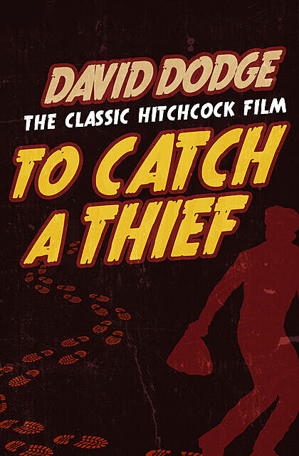 To Catch a Thief, David Dodge