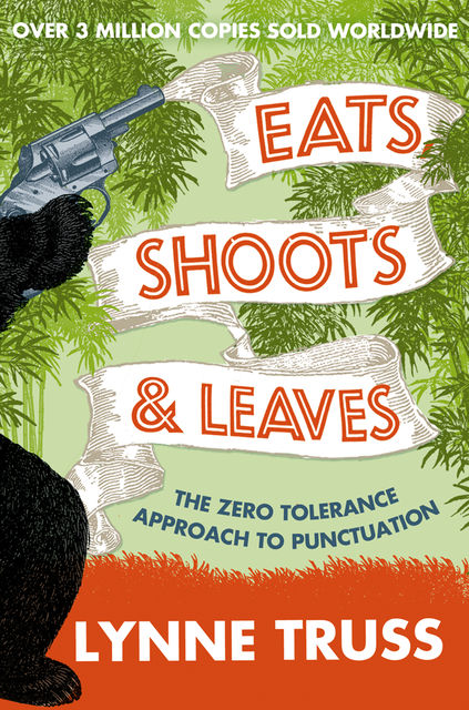 Eats, Shoots and Leaves, Lynne Truss