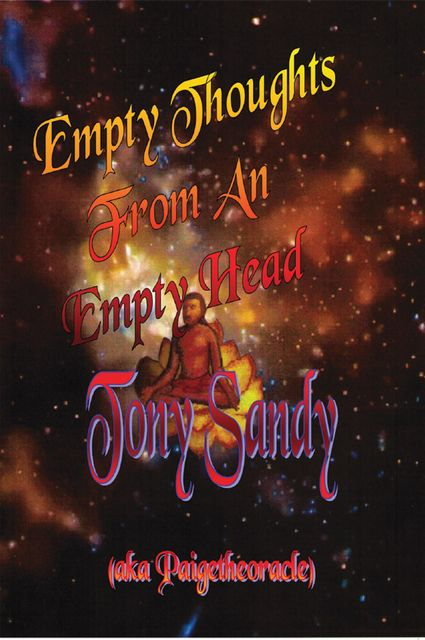 Empty Thoughts from an Empty Head, Tony Sandy