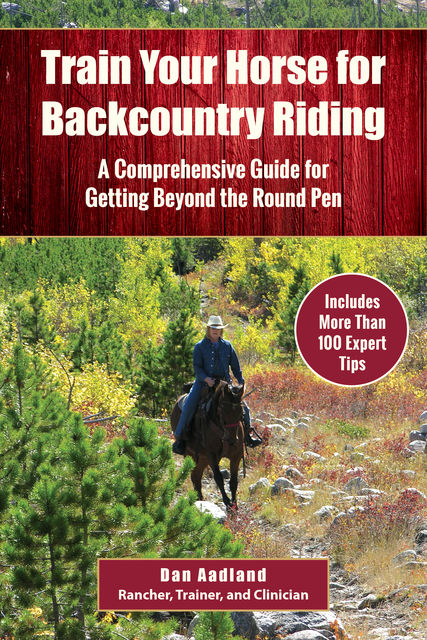 Train Your Horse for Backcountry Riding, Dan Aadland