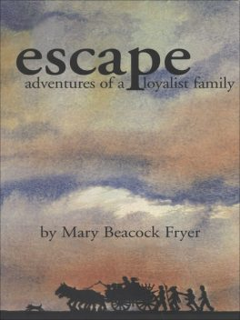 Escape, Mary Beacock Fryer