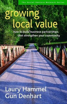 Growing Local Value, Gun Denhart, Laury Hammel