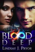 Blood Deep, Lindsay J.Pryor
