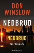 Nedbrud, Don Winslow