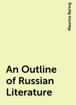 An Outline of Russian Literature, Maurice Baring