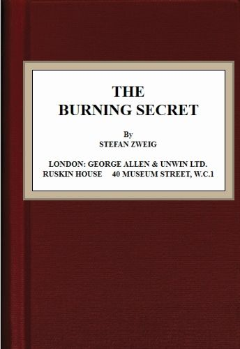 The Burning Secret, Stefan Zweig