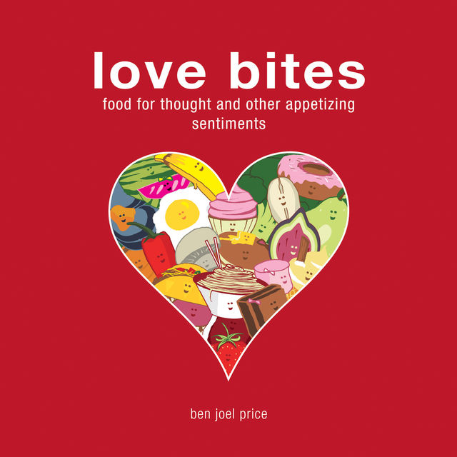 Love Bites, Ben Joel Price