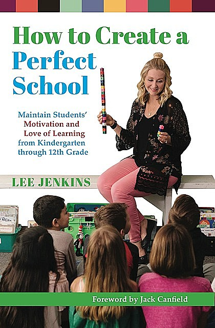 How to Create a Perfect School, Lee Jenkins
