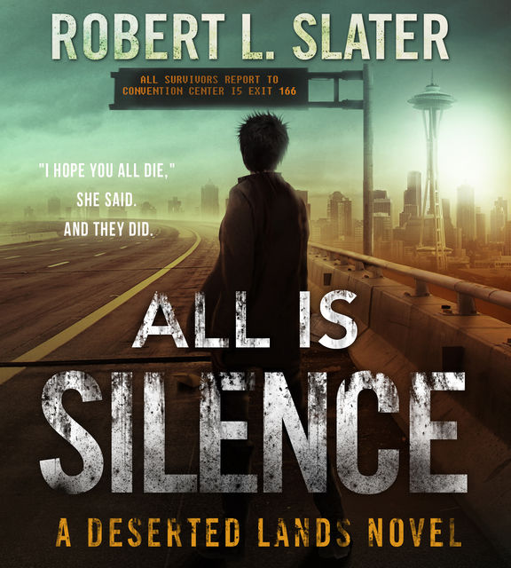 All is Silence, Robert Slater
