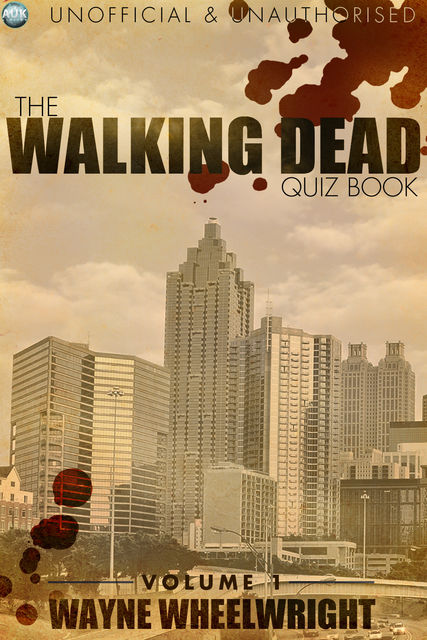 Walking Dead Quiz Book, Wayne Wheelwright