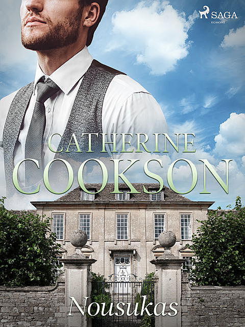 Nousukas, Catherine Cookson