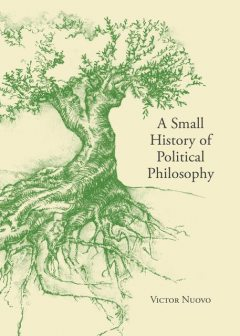 A Small History of Political Philosophy, Victor Nuovo