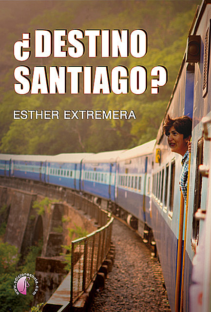 Destino Santiago, Esther Extremera