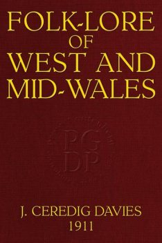 Folk-Lore of West and Mid-Wales, Jonathan Davies