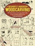 The Beginner's Handbook of Woodcarving, William Johnston, Charles Beiderman