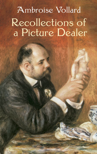 Recollections of a Picture Dealer, Ambroise Vollard