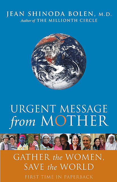 Urgent Message from Mother, Jean Shinoda Bolen