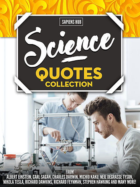 Science Quotes Collection, Sapiens Hub