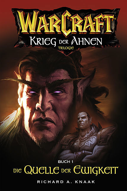 World of Warcraft: Krieg der Ahnen I, Richard Knaak