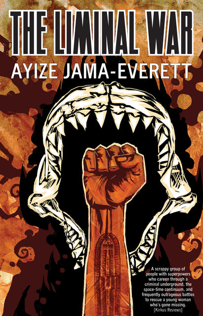 The Liminal War, Ayize Jama-Everett
