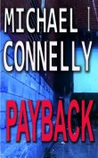 Payback, Michael Connelly